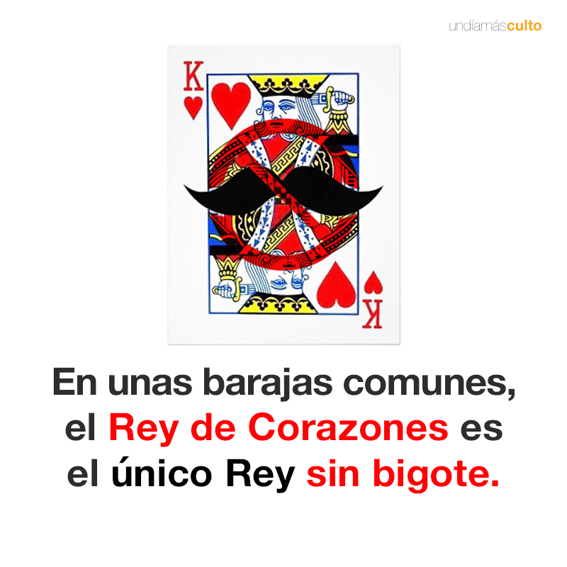 El Rey de Corazones no tiene bigote