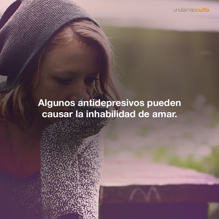 Antidepresivos y  habilidad de amar