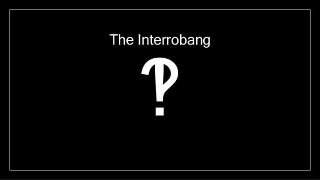 ¿Qué es el interrobang?